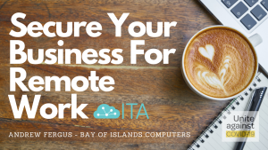 Secure your business for remote work