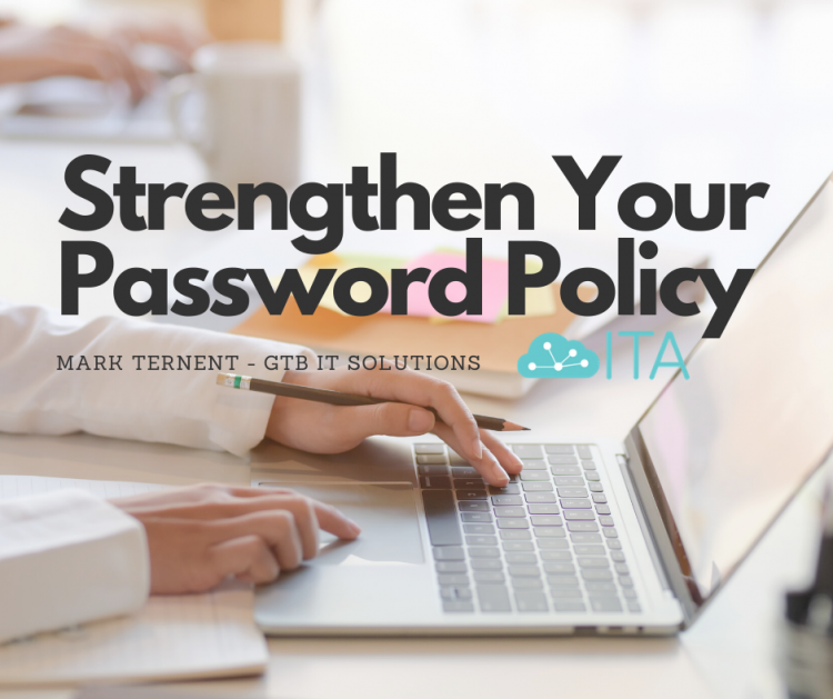 Strengthen your password policy