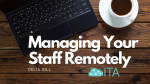 Managing your staff remotely
