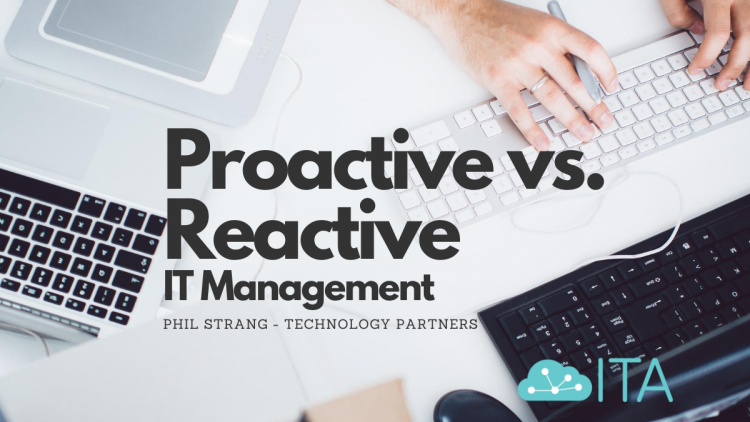 Proactive vs reactive IT management