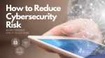 ReduceCybersecurity